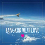 Bangkok with Love